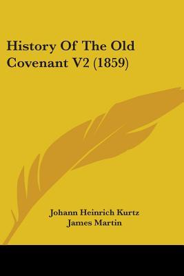 History of the Old Covenant V2 (1859)