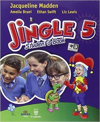 Jingle. Per la Scuola elementare. Con e-book. Con espansione online