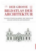 Der große Bildatlas der Architektur.