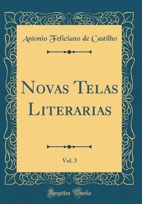 Novas Telas Literarias, Vol. 3 (Classic Reprint)