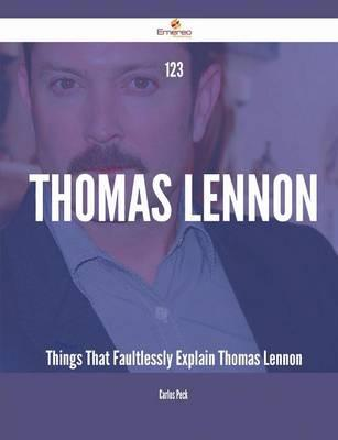 123 Thomas Lennon Things That Faultlessly Explain Thomas Lennon