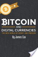 Bitcoin and Digital Currencies