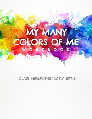 My Many Colors of Me Workbook