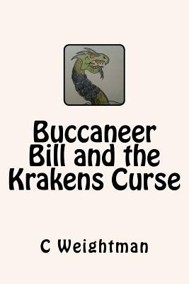 Buccaneer Bill and the Krakens Curse