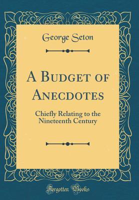 A Budget of Anecdotes