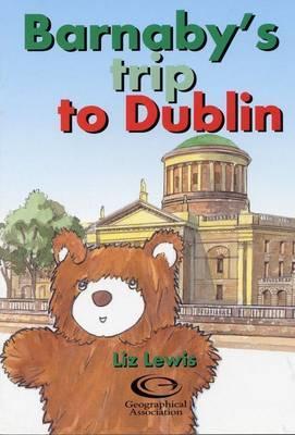 Barnaby's Trip to Dublin