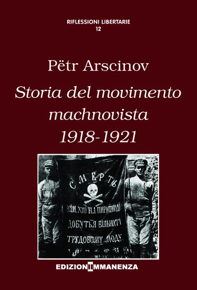 Storia del movimento machnovista (1918-1921)