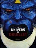 Les Univers de Philippe Druillet