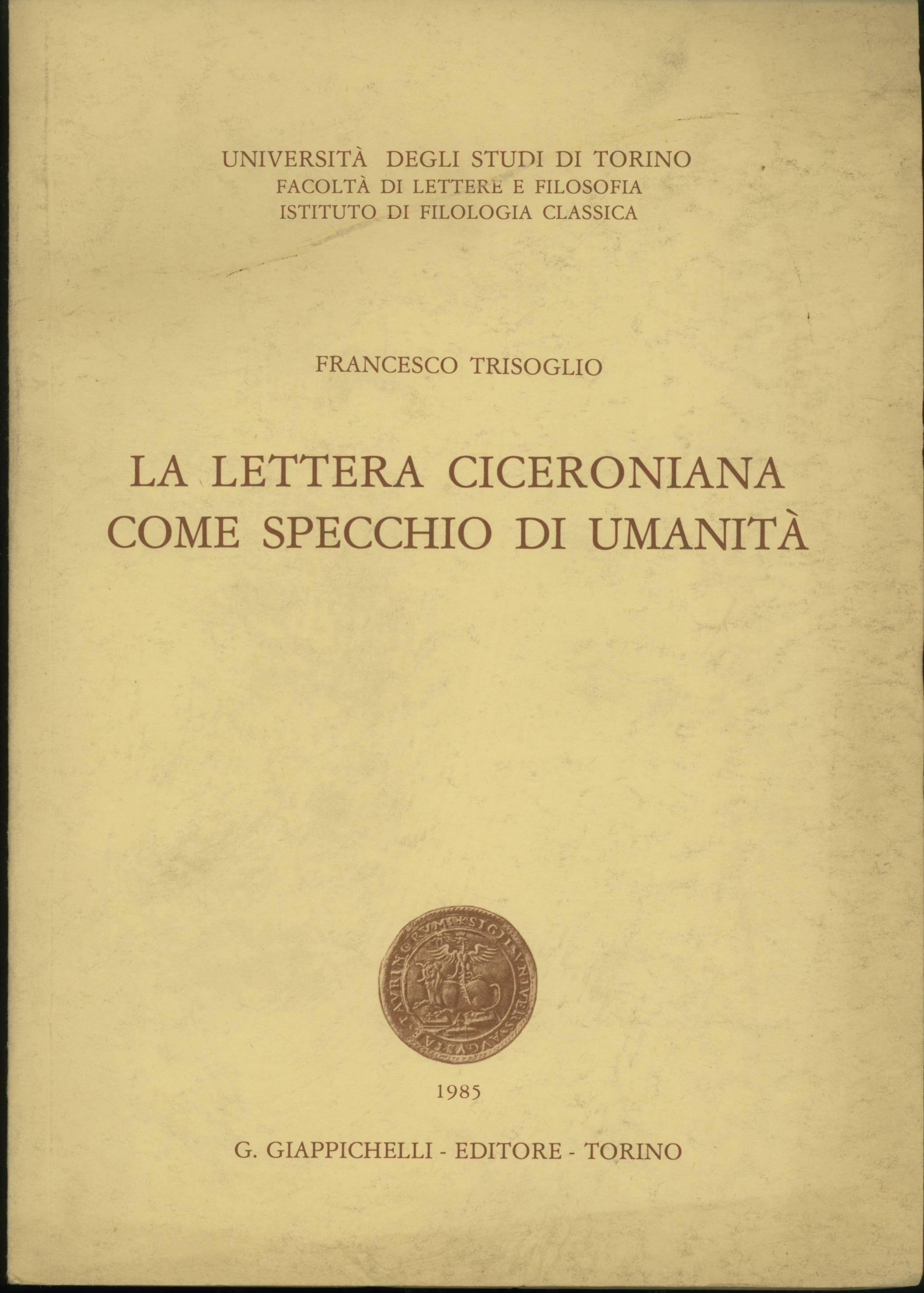 La lettera ciceroniana come specchio di umanità
