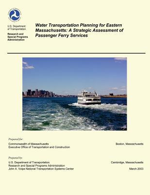 Water Transportation Planning for Eastern Massachusetts
