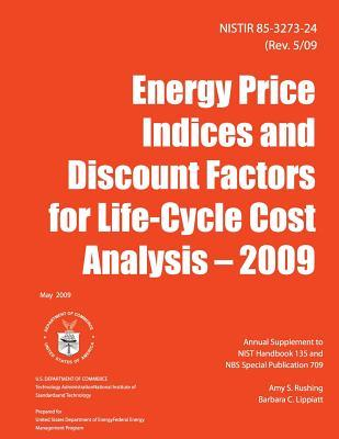 Energy Price Indices and Discount Factors for Life-cycle Cost Analysis- 2009