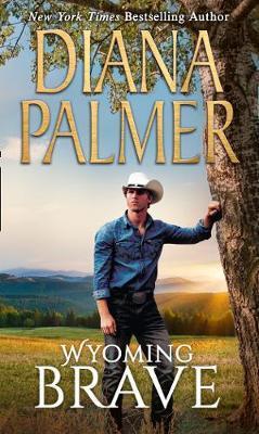 Wyoming Brave (Wyoming Men, Book 6)