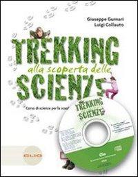 Trekking. Alla scoperta delle scienze. Per la Scuola media. Con espansione online