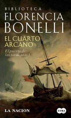 El cuarto Arcano: El puerto de las tormentas 1 - Florencia Bonelli ...
