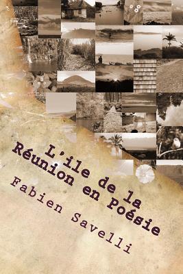 L'Ile de la Reunion en Poesie