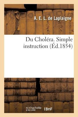 Du Cholera. Simple Instruction