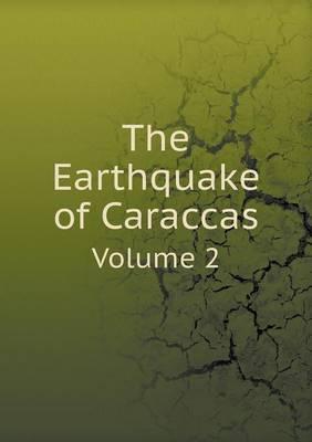 The Earthquake of Caraccas Volume 2