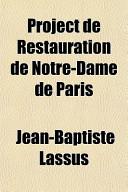 Project de Restauration de Notre-Dame de Paris