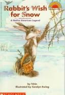 Rabbit's Wish for Snow