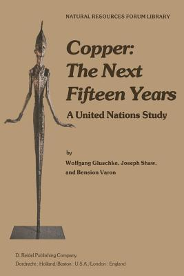 Copper, the Next Fifteen Years