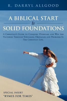 A Biblical Start to Solid Foundations