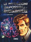 Le invenzioni (im)possibili di Martin Mystère