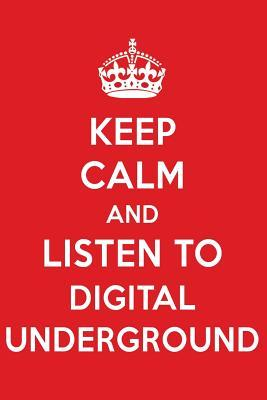 Keep Calm And Listen To Digital Underground