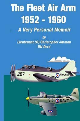 The Fleet Air Arm 1952-1960