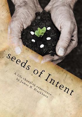 Seeds of Intent