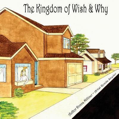 The Kingdom of Wish & Why