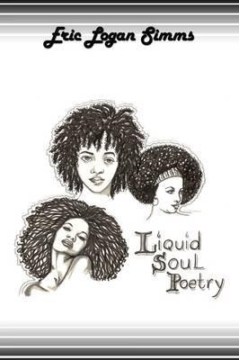 Liquid Soul Poetry