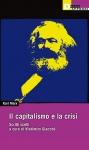 Il capitalismo e la crisi