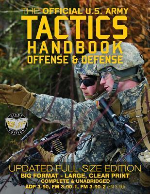 The Official Us Army Tactics Handbook