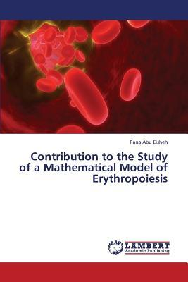 Contribution to the Study of a Mathematical Model of Erythropoiesis