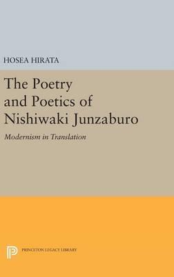 The Poetry and Poetics of Nishiwaki Junzaburo