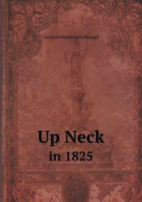Up Neck in 1825