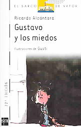 Gustavo y Los Miedos