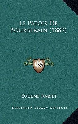 Le Patois de Bourberain (1889)