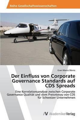 Der Einfluss von Corporate Governance Standards auf CDS Spreads