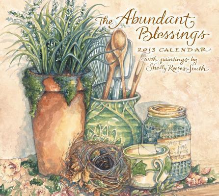 The Abundant Blessings 2013 Calendar