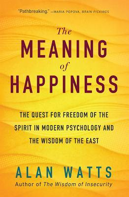 The Meaning of Happiness