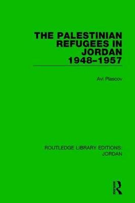 The Palestinian Refugees in Jordan 1948-1957