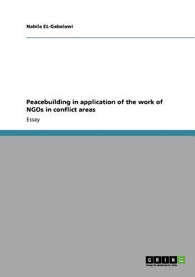Peacebuilding in application of the work of NGOs in conflict areas