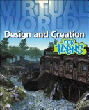 Virtual World Design and Creation for Teens