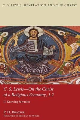 C.S. Lewis-On the Christ of a Religious Economy, 3.2