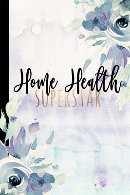 Home Health Superstar