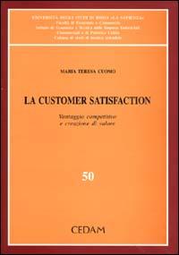 La customer satisfaction