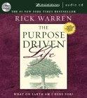 The Purpose-driven Life: Unabridged
