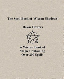 The Spell Book of Wiccan Shadows