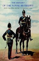 History of the Royal Artillery from the Indian Mutiny to the Great War